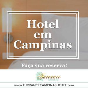 Quer hotel em Campinas com o melhor custo benefício?
