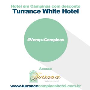 Venha para Campinas e fique no Turrance Campinas Hotel