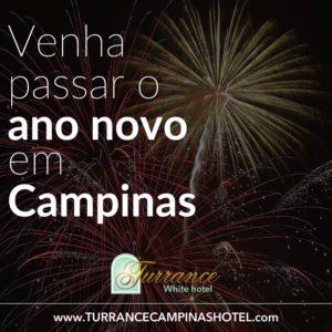 2017 está quase aí, vai passar o ano novo em Campinas, fique no Turrance White Hotel!